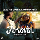 Cleo Ice Queen x Jah Prayzah - Forever