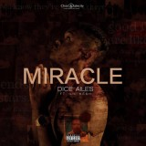 Dice Ailes Ft. Lil Kesh - Miracle