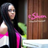 EShun - Clap For Yourself