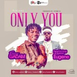Fancy Gadam Feat Kuami Eugene - Only You