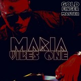 Gold Finger Master - Maria Vibes One