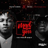 Runtown x Sess - Mad Over You (PRBLM Remix)
