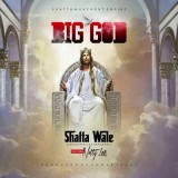Shatta Wale Feat Natty Lee - Big God