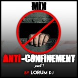 Dj Lorum - Mix Anti-Confinement