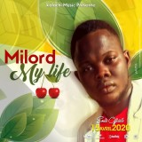 Milord - My Life