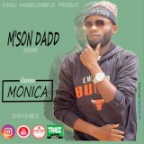 M'son Dadd - Monica