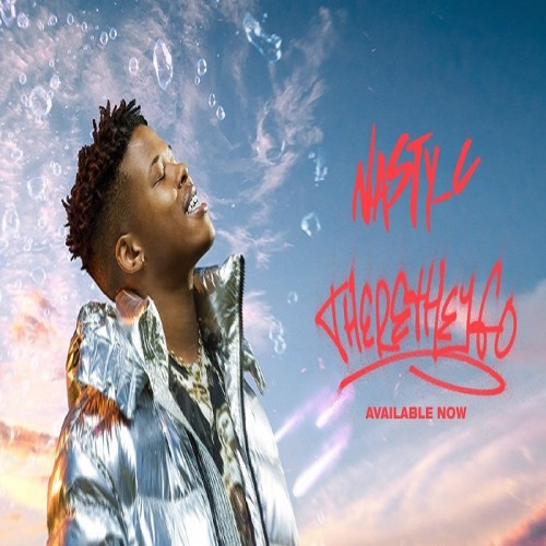 Nasty C – There They Go | Mp3 Download »