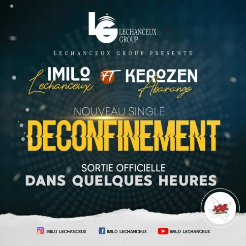Imilo Lechanceux Ft Kerozen Abarango - Deconfinement