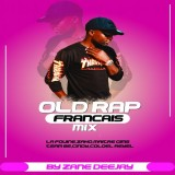 ZANE DEEJAY - MIX RAP FRANCAIS OLD