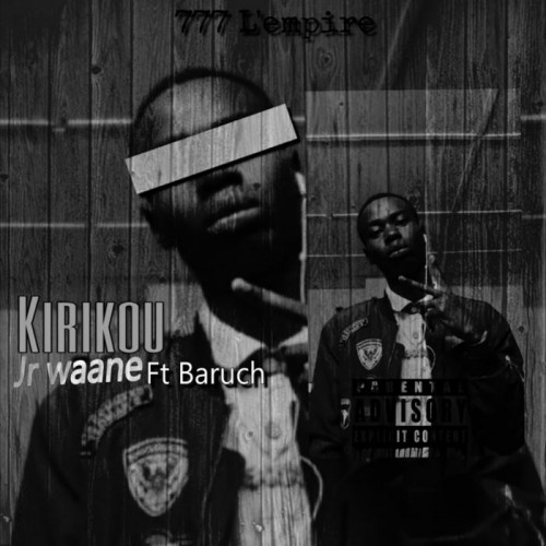 Jr waane Ft Baruch - Kirikou