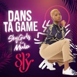 Sky Girls x Mula - Dans Ta Game