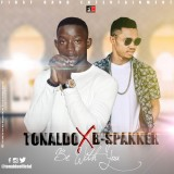 Tonaldo ft B-Spanner - Be With You