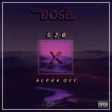S2B feat ALPHA OFF - Dose