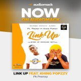 Pk Promzy ft Khing Popzzy - Link Up